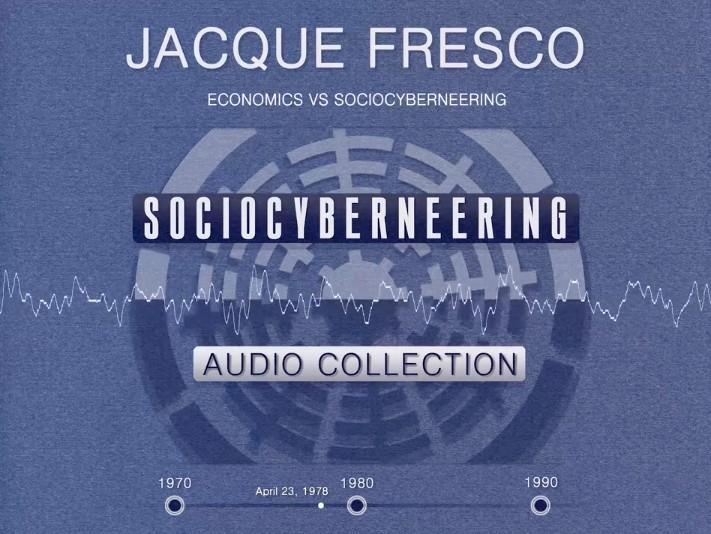 Jacque Fresco - Economics vs Sociocyberneering