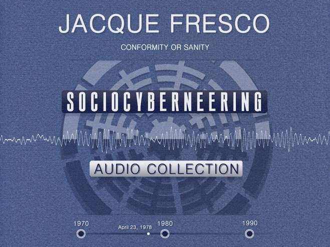 Jacque Fresco - Conformity or Sanity